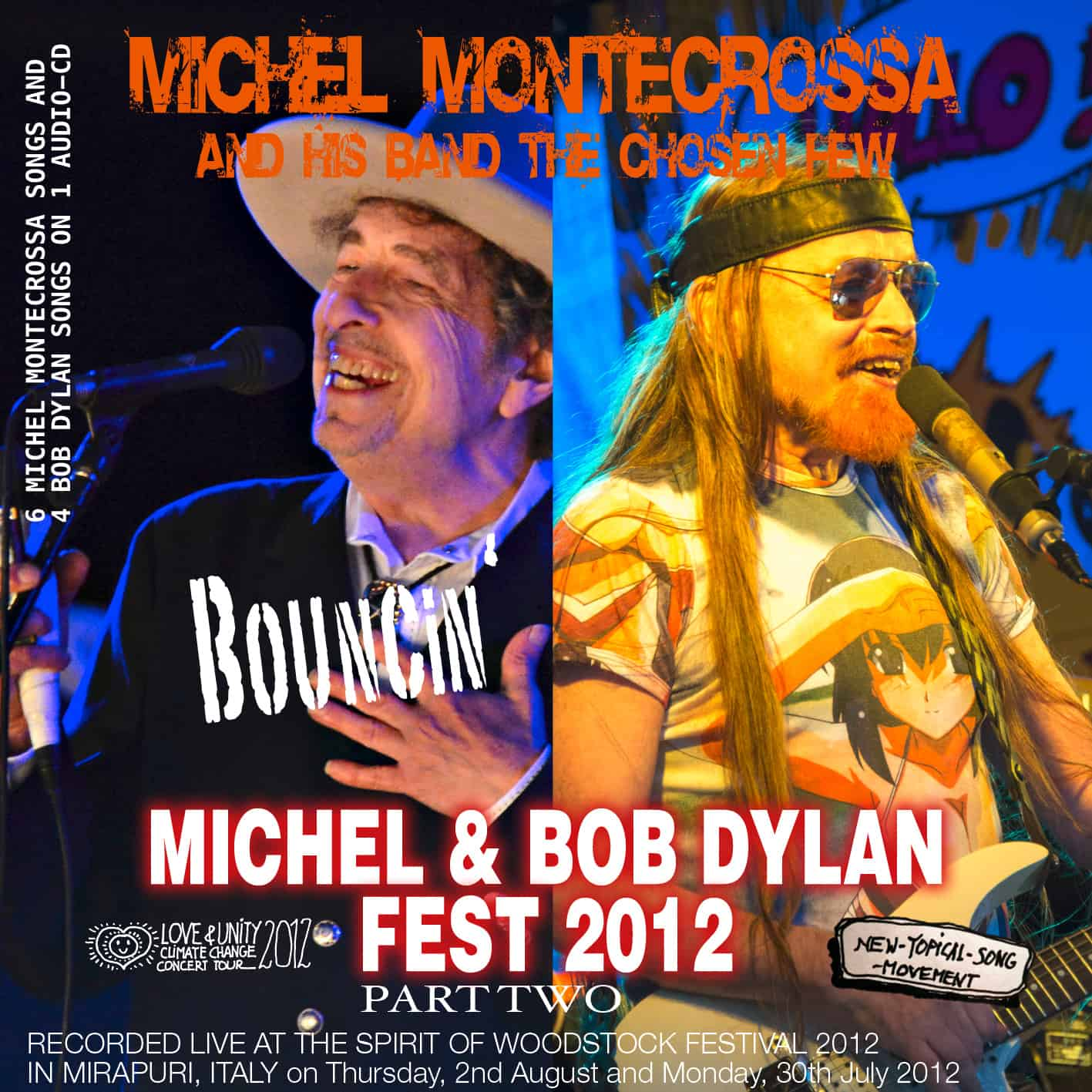 Bouncin' - Part Two of Michel Montecrossa's Michel & Bob Dylan Fest 2012