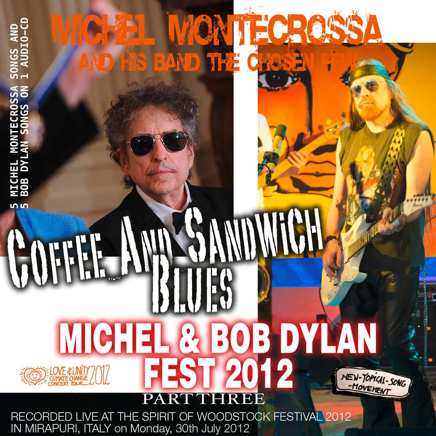 Coffee and Sandwich Blues - Part three of Michel Montecrossa's Michel & Bob Dylan Fest 2012