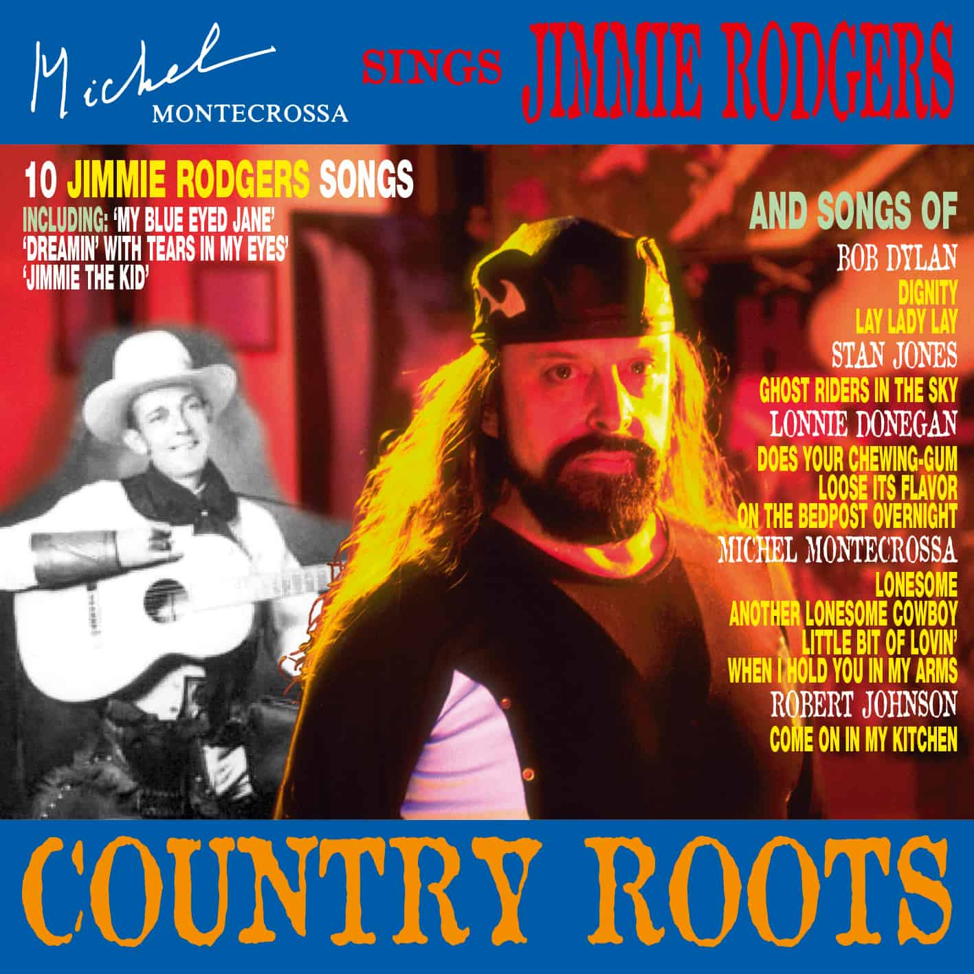 Country Roots - Michel Montecrossa sings Jimmie Rodgers