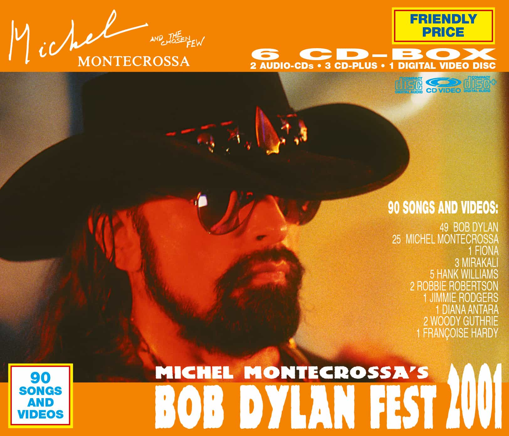 Michel Montecrossa's Bob Dylan Fest 2001
