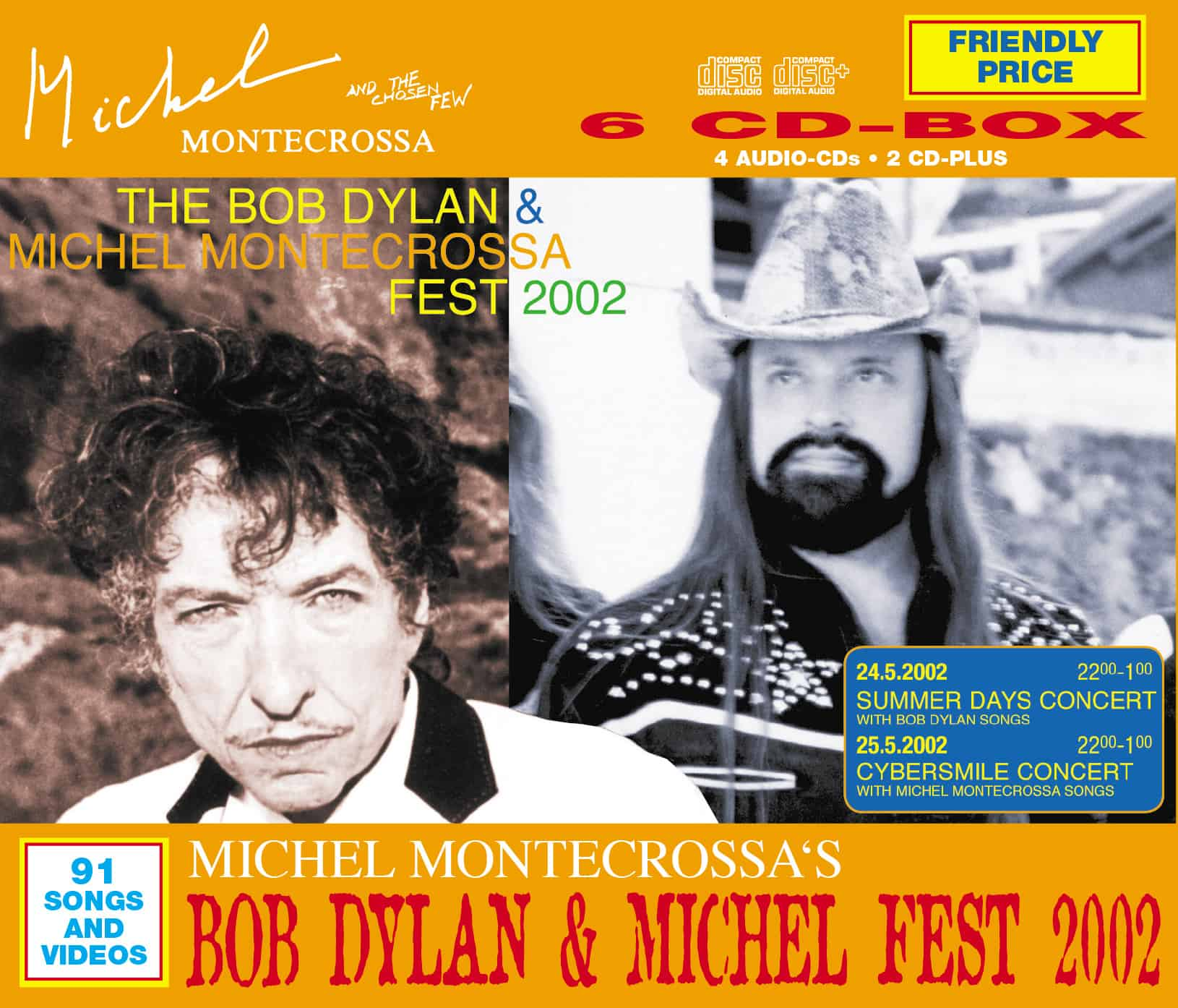 Michel Montecrossa's Bob Dylan & Michel Fest 2002