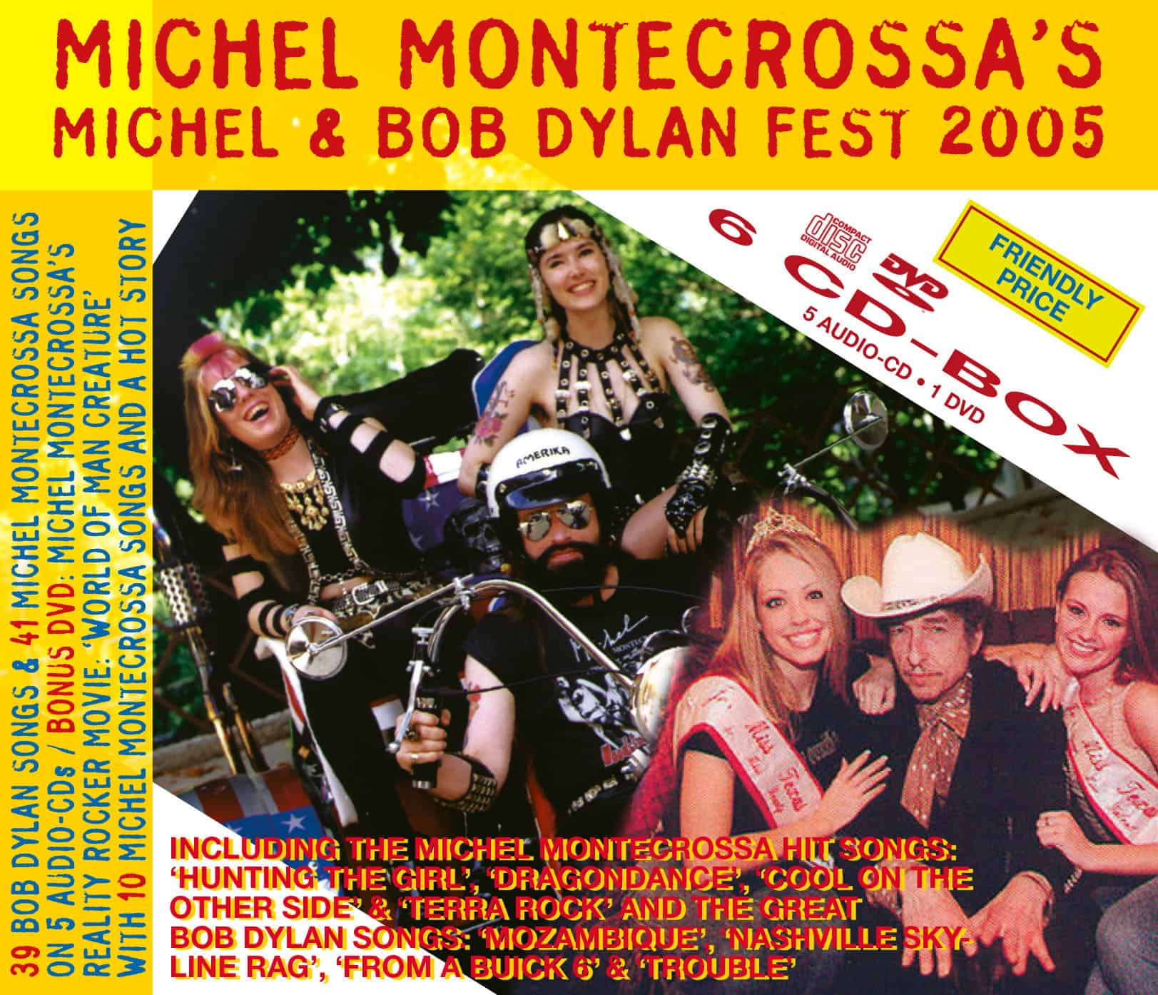 Michel Montecrossa's Michel & Bob Dylan Fest 2005