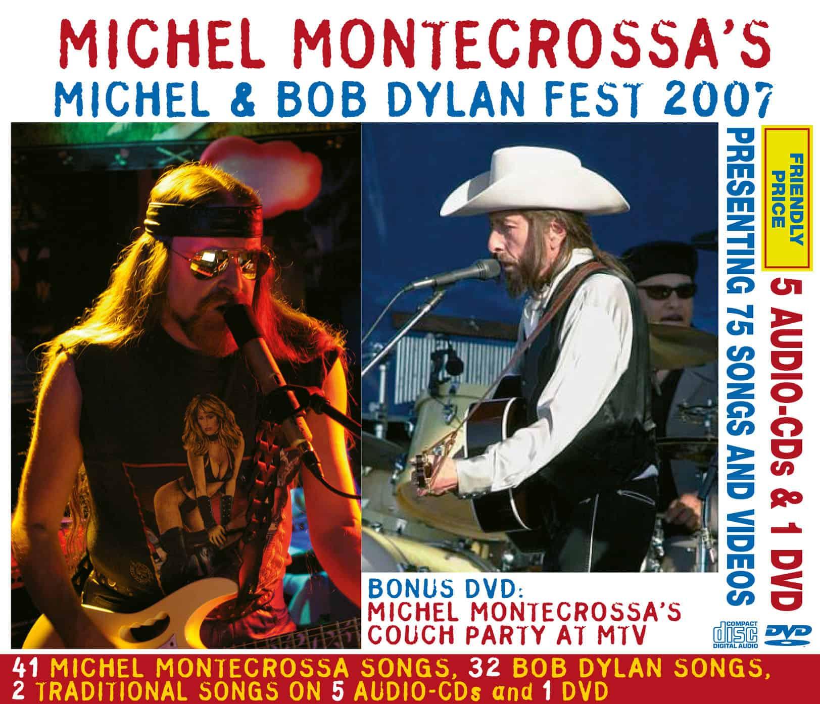 Michel Montecrossa's Michel & Bob Dylan Fest 2007