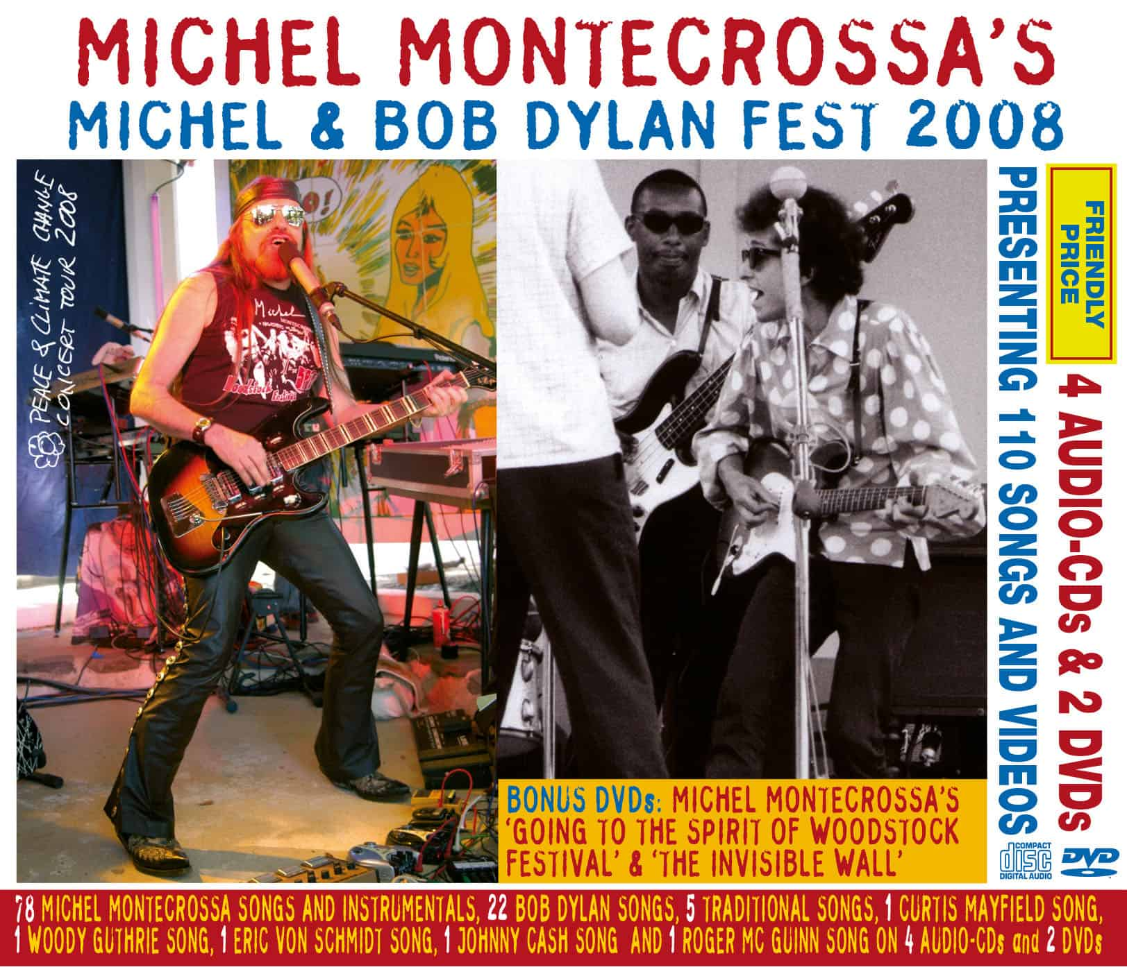 Michel Montecrossa's Michel & Bob Dylan Fest 2008