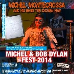 Michel Montecrossa's Michel & Bob Dylan Fest 2014