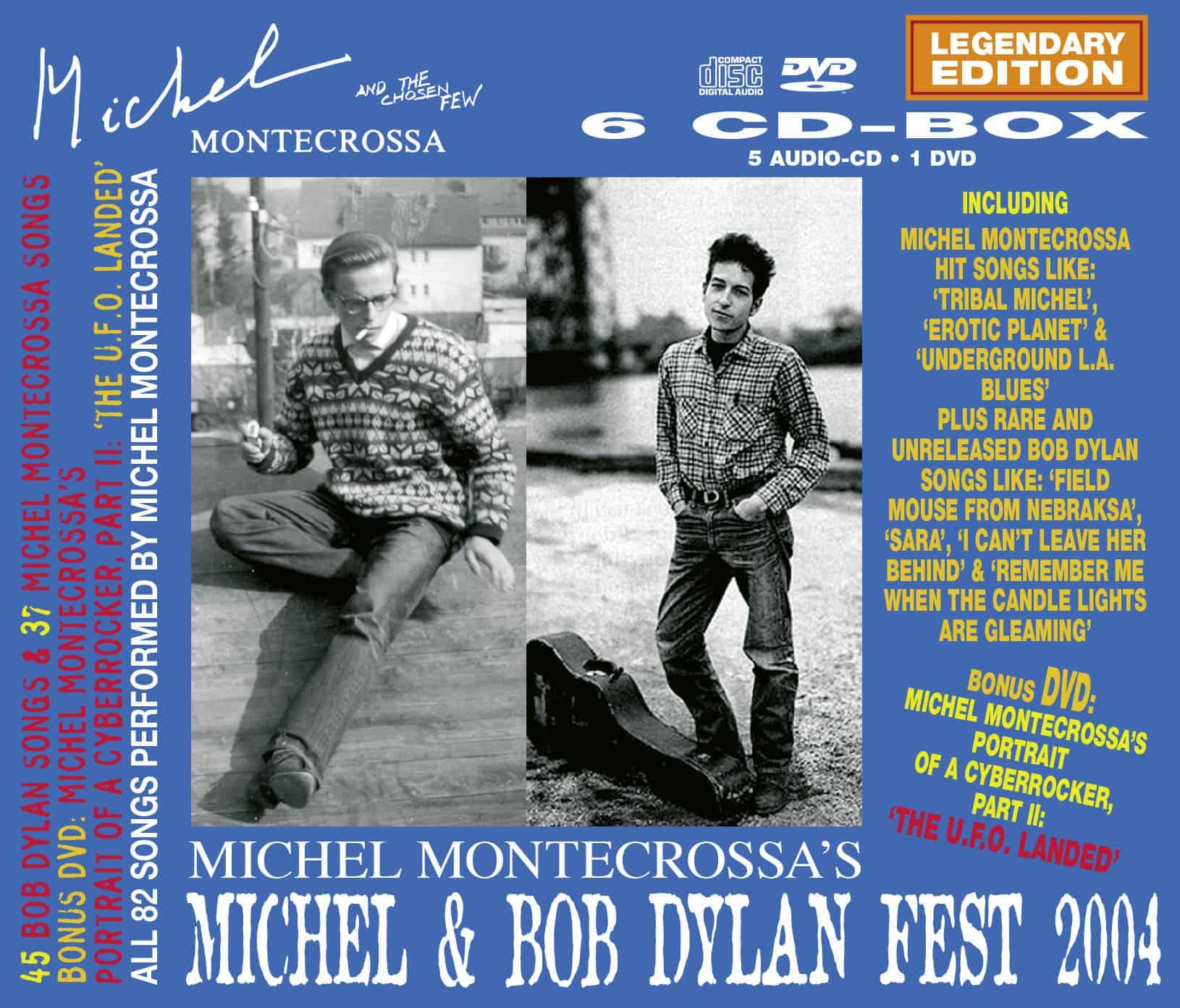 Michel Montecrossa' Michel & Bob Dylan Fest 2004