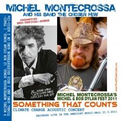 Something That Counts - Michel Montecrossa's Michel & Bob Dylan Fest 2011