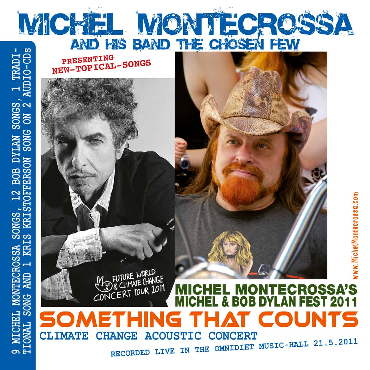 Something That Counts - Michel Montecrossa's Michel & Bob Dylan Fest 2011