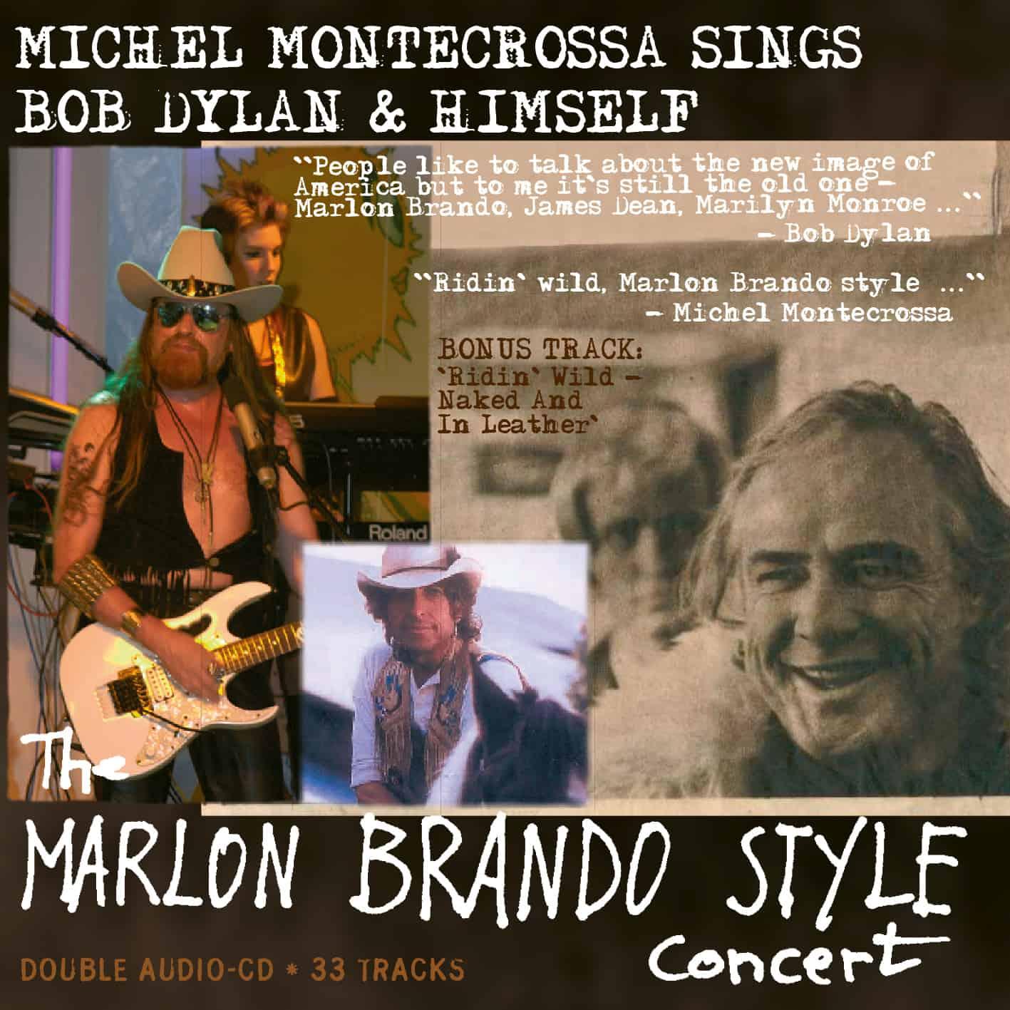 The Marlon Brando Style Concert