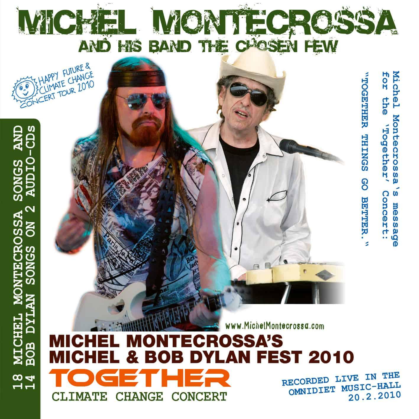 Together - Michel Montecrossa's Michel & Bob Dylan Fest 2010